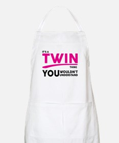 Its a Twin Thing, You Wouldnt Understand Apron