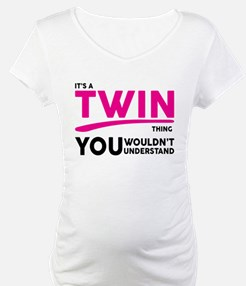 Its a Twin Thing, You Wouldnt Understand Shirt