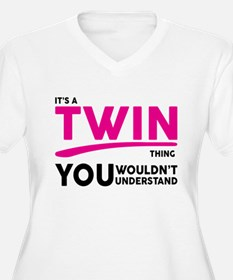 Its a Twin Thing, You Wouldnt Understand Plus Size