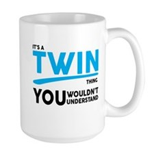 Its a Twin Thing, You Wouldnt Understand Mugs