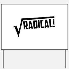 Math radical square root Yard Sign