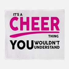 Its A Cheer Thing, You Wouldnt Understand! Throw B