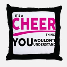 Its A Cheer Thing, You Wouldnt Understand! Throw P