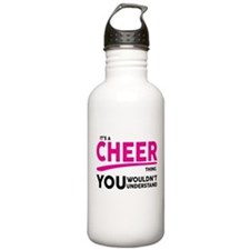 Its A Cheer Thing, You Wouldnt Understand! Water B