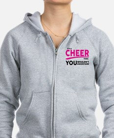 Its A Cheer Thing, You Wouldnt Understand! Zip Hoo