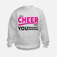 Its A Cheer Thing, You Wouldnt Understand! Sweatsh