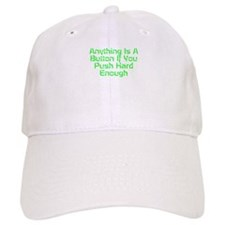 Anything Is A Button Baseball Baseball Cap