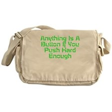 Anything Is A Button Messenger Bag
