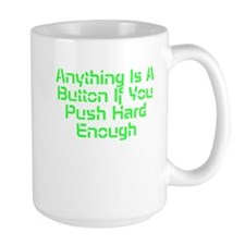 Anything Is A Button Mugs