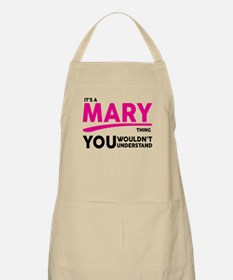 Its A MARY Thing, You Wouldnt Understand! Apron