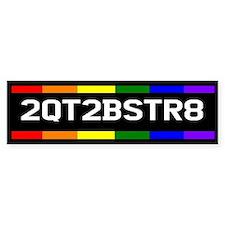 2QT2BSTR8 Bumper Bumper Sticker
