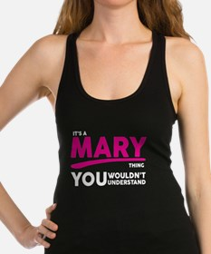 Its A MARY Thing, You Wouldnt Understand! Racerbac