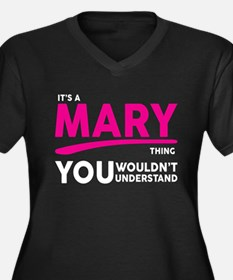 Its A MARY Thing, You Wouldnt Understand! Plus Siz