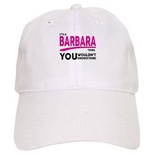 Its A BARBARA Thing, You Wouldnt Understand! Baseb