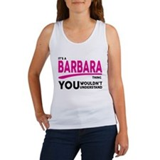 Its A BARBARA Thing, You Wouldnt Understand! Tank