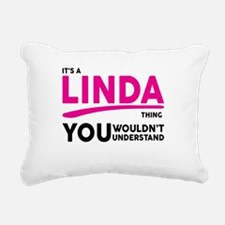Its A LINDA Thing, You Wouldnt Understand! Rectang