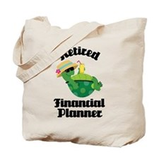 Retired financial planner Tote Bag