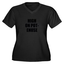 High On Pot - Enuse Plus Size T-Shirt