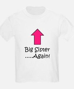 Big Sister Again! with Arrow T-Shirt