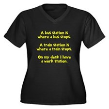 Work stops Plus Size T-Shirt