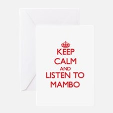 Keep calm and listen to MAMBO Greeting Cards