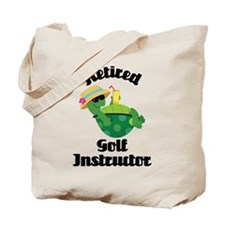 Retired golf instructor Tote Bag