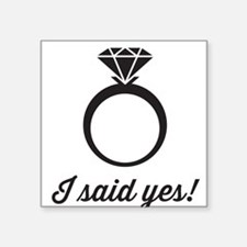 I Said Yes! Sticker