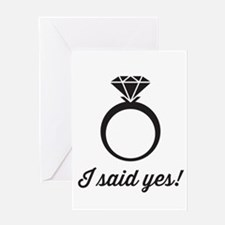 I Said Yes! Greeting Cards