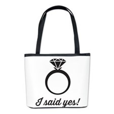 I Said Yes! Bucket Bag
