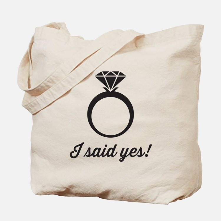 I Said Yes! Tote Bag