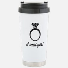 I Said Yes! Travel Mug