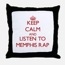 Keep calm and listen to MEMPHIS RAP Throw Pillow