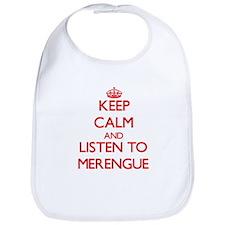 Keep calm and listen to MERENGUE Bib