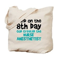 Nurse Anesthetist Creation Tote Bag