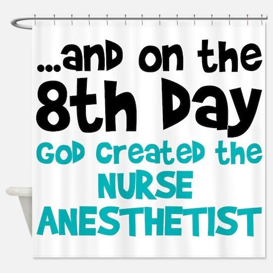 Nurse Anesthetist Creation Shower Curtain