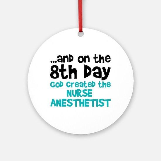 Nurse Anesthetist Creation Ornament (Round)