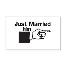 Just Married Him Rectangle Car Magnet