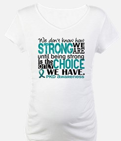 PKD How Strong We Are Shirt