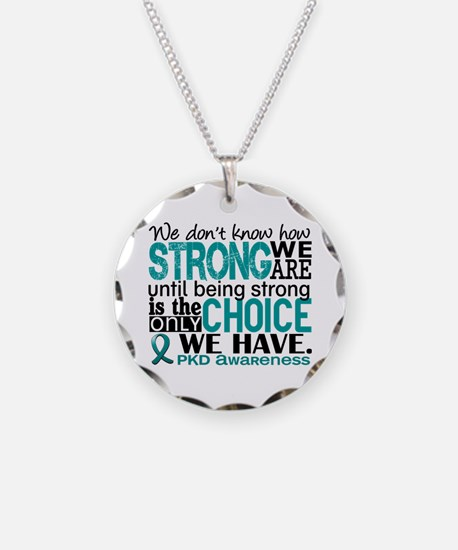 PKD How Strong We Are Necklace Circle Charm
