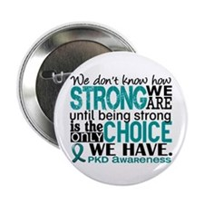 "PKD How Strong We Are 2.25"" Button"