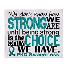 PKD How Strong We Are Throw Blanket