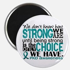 "PKD How Strong We Are 2.25"" Magnet (100 pack)"