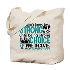 PKD How Strong We Are Tote Bag