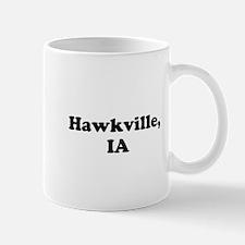 Hawkville, IA Mugs
