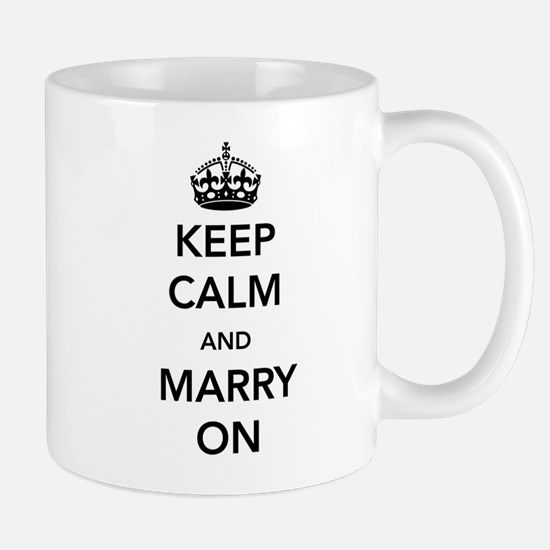 Keep Calm and Marry On Mugs