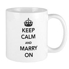 Keep Calm and Marry On Mugs