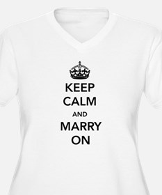 Keep Calm and Marry On Plus Size T-Shirt