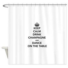 Keep Calm Drink Shower Curtain