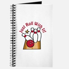 just Roll with It Journal