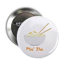 """Pho' Sho 2.25"""" Button"""